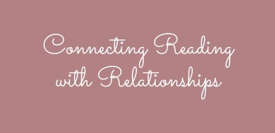 Reading and Relationships