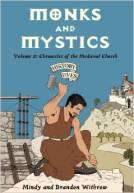 Monks and Mystics